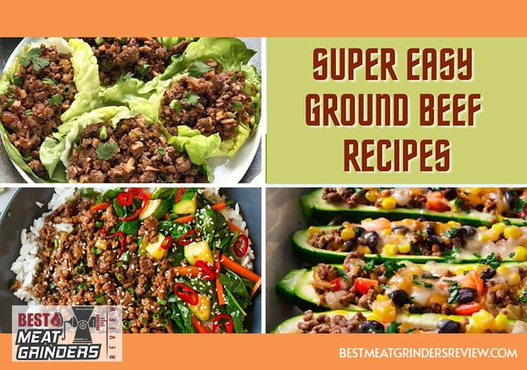 Super Easy Ground Beef Recipes