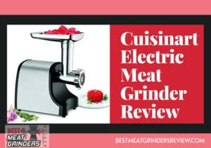 Cuisinart Electric Meat Grinder Review
